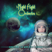The Night Flight Orchestra - Sometimes The World Ain't Enough Music Review