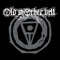 Old Mother Hell 2018 Self-titled Debut CD Album Review