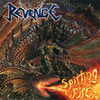Revenge - Spitting Fire CD Album Review