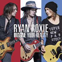 Ryan Roxie - Imagine Your Reality Music Review