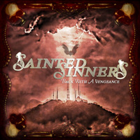 Sainted Sinners - Back With A Vengeance CD Album Review