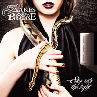 Snakes In Paradise - Step Into The Light Music Review