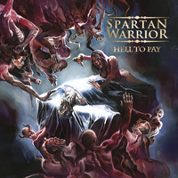 Spartan Warrior - Hell To Pay CD Album Review