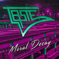 Taste - Moral Decay Music Review