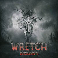 Wretch - Reborn 2006 Reissue Music Review