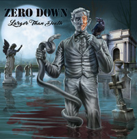Zero Down - Larger Than Death Music Review