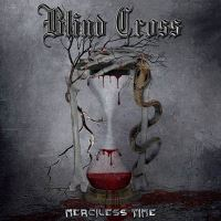 Blind Cross - Merciless Time Music Review