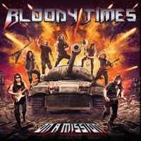 Bloody Times - On A Mission Music Review