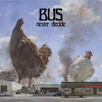 BUS - Never Decide Music Review