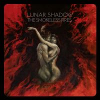 Lunar Shadow - The Smokeless Fires Music Review