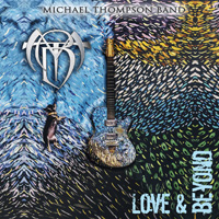 Michael Thompson Band - Love And Beyond Music Review
