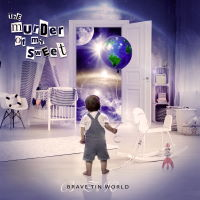 The Murder Of My Sweet - Brave Tin World Music Review