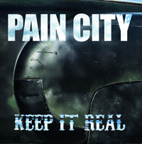Pain City - Keep It Real Music Review