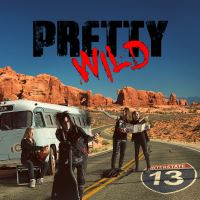 Pretty Wild - Interstate 13 Music Review