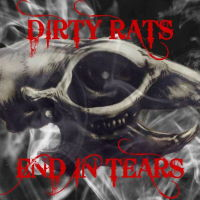 Dirty Rats - End In Tears Music Review
