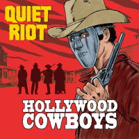 Quiet Riot - Hollywood Cowboys Music Review