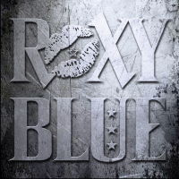 Roxy Blue 2019 Self-titled Album Music Review