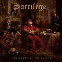 Sacrilege - The Court Of The Insane Music Review