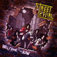 Street Lethal - Welcome To The Row Music Review