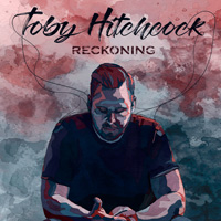 Toby Hitchcock - Reckoning Music Review