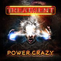 The Treatment - Power Crazy Music Review