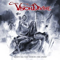 Vision Divine - When All The Heroes Are Dead Music Review