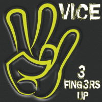 Vice - 3 Fingers Up Music Review