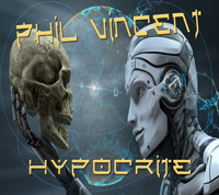 Phil Vincent - Hypocrite Music Review