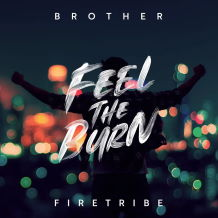 Read the Read the Brother Firetribe - Feel The Burn Album Review