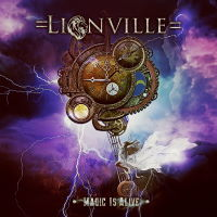 Lionville - Magic Is Alive Music Review