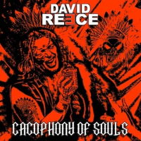 David Reece - Cacophony Of Souls Music Review
