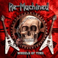 Re-Machined - Wheels Of Time Music Review