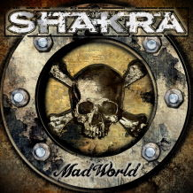 Read the Shakra: Mad World Album Review