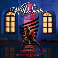 Wild Souls - Queen Of My Heart Music Review
