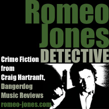 Romeo Jones Detective - New Crime Fiction by Craig Hartranft