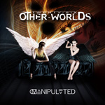 Twenty Six Other Worlds Manipulated music review