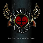 Angel House The Gun The Love and The Cross new music review