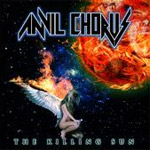 Anvil Chorus The Killing Sun new music review