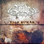 Bride Tsar Bomba music review
