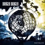 danger danger revolve new music review