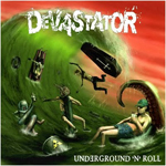 Devastator Underground N Roll review