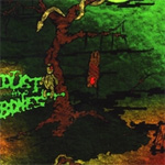 Dust and Bones Voodoo music review