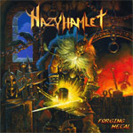 Hazy Hamlet Forging Metal new music review