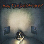 man the destroyer new music review