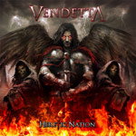 Vendetta Heretic Nation new music review