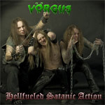 Vorgus Hellfueled Satanic Action new music review
